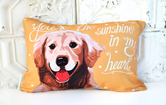 Golden Retriever Art Pillow- You're The Sunshine In My Heart