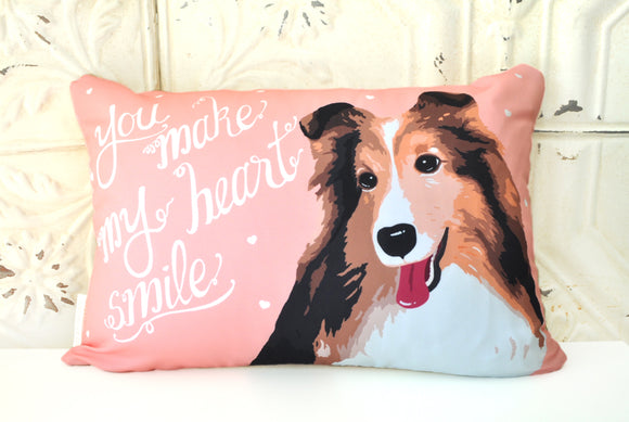 Sheltie Art Pillow - You Make My Heart Smile