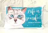 Cat Art Pillow - Life Is Perrfect As Long As I Am In Charge