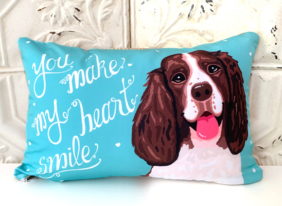 Springer Spaniel Art Pillow - You Make My Heart Smile