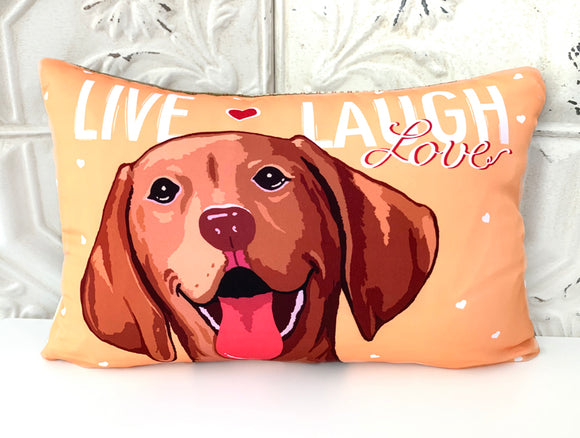 Vizsla Art Pillow - Live, Laugh and Love