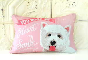 Westie Art Pillow - You Make My Heart Smile