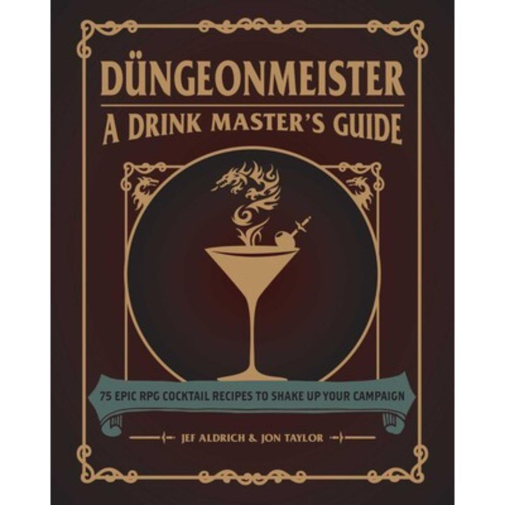 Düngeonmeister: A Drink Master's Guide (Hardcover)