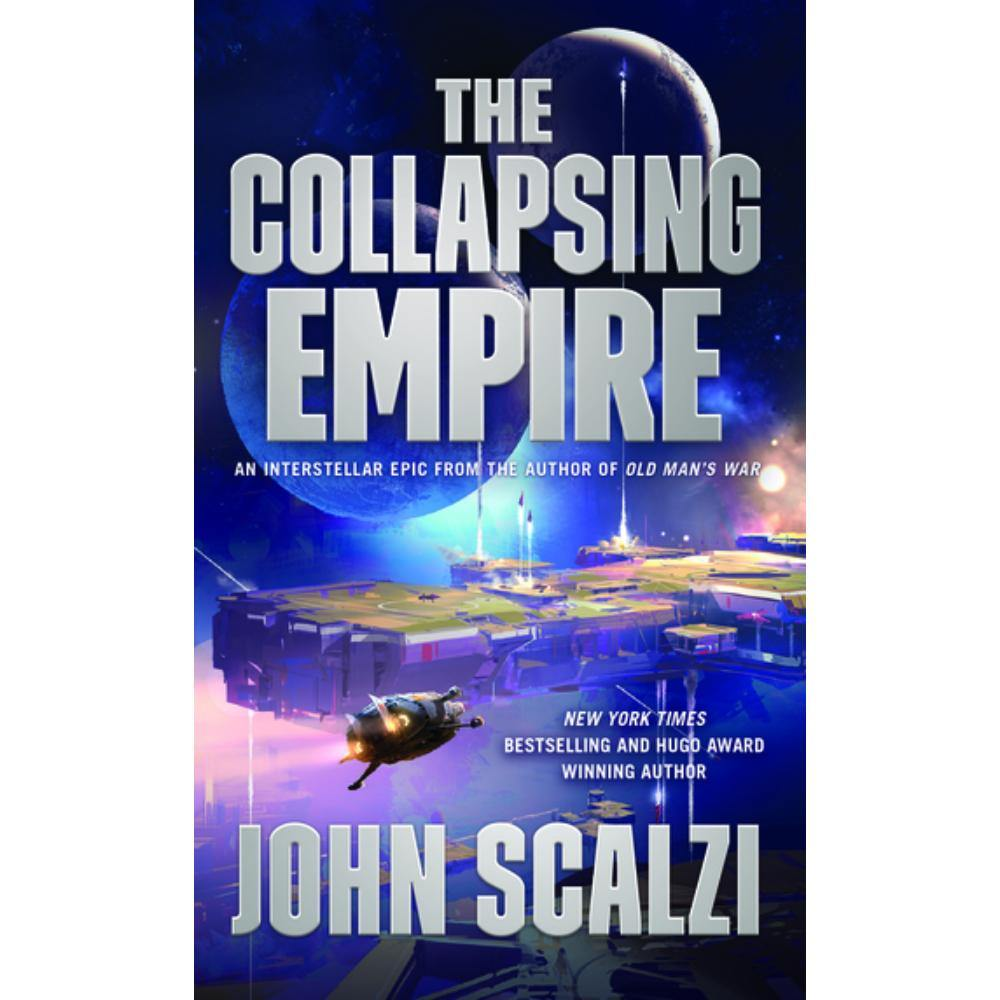 The Collapsing Empire (Interdependency Book 1) (Paperback)