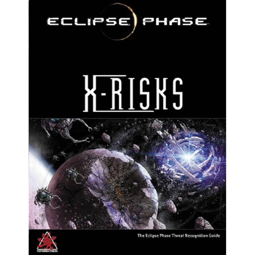 Eclipse Phase RPG X-Risks