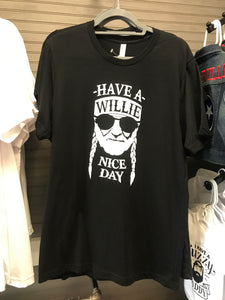 Have A Willie Nice Day Tee