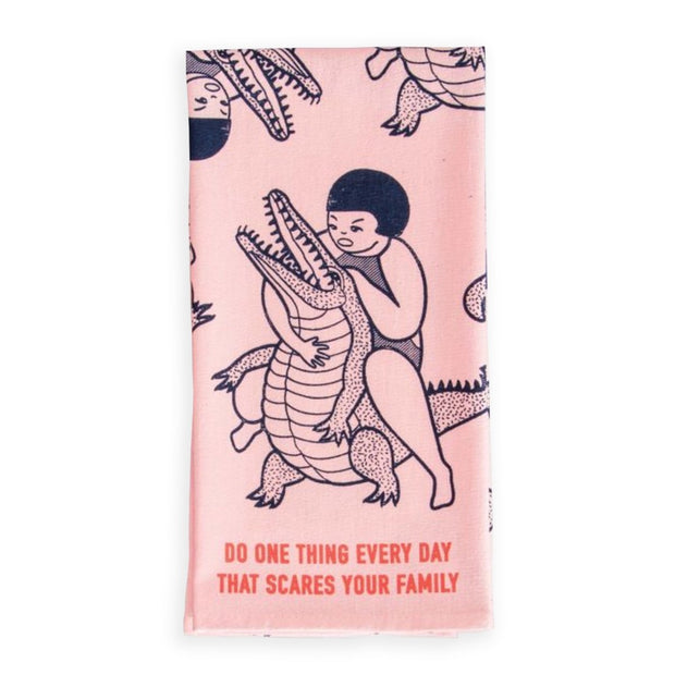 Blue Q Dish Towel Do One Thing Every Day That Scares Your Family Urban Attitude
