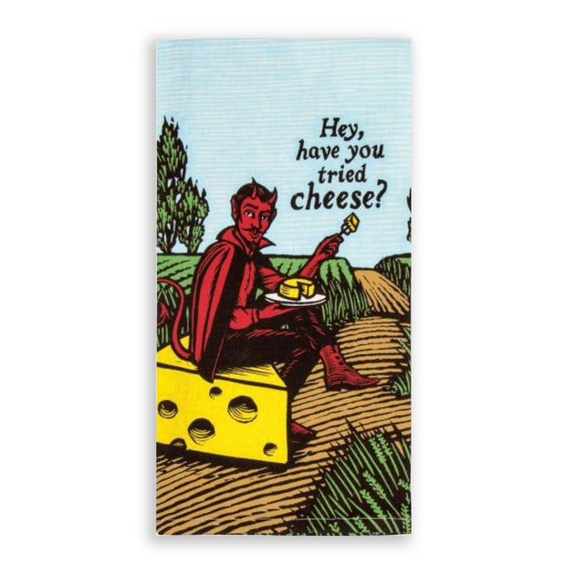 Blue Q Dish Towel Hey, Have You Tried Cheese Urban Attitude