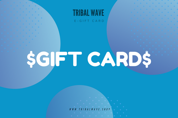 Tribal Wave Gift Card