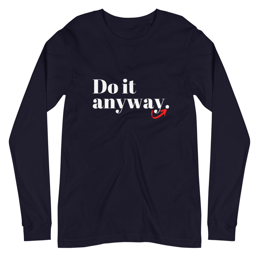 Do It Long Sleeve Tee