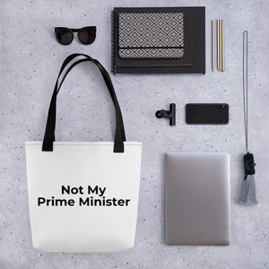 Not My Prime Minister Tote Bag