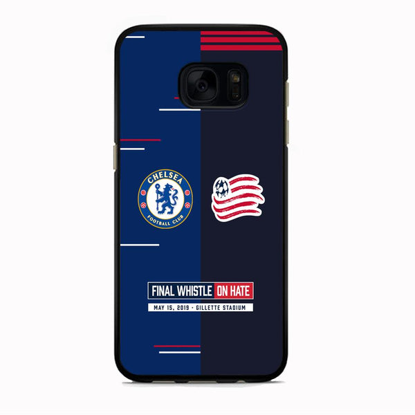 Chelsea VS New England Revolution Final Whistle On Hate Samsung Galaxy S7 Case