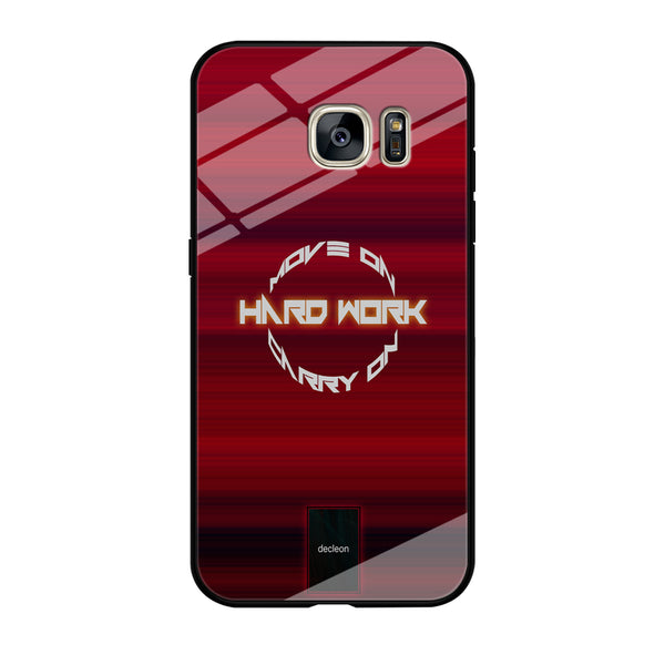 Hard Work Quote Decleon Maroon Layer Samsung Galaxy S7 Edge Case