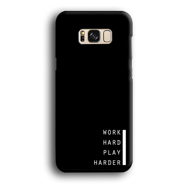 Word Black Work Hard Samsung Galaxy S8 Case