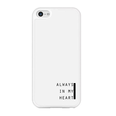 Word White Alwats In My Heart iPhone 5 | 5s Case
