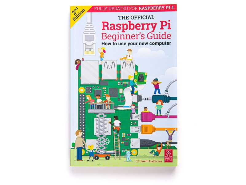 Raspberry Pi Official Beginner's Guide - 2nd Edition