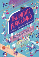 The Infinite Playground