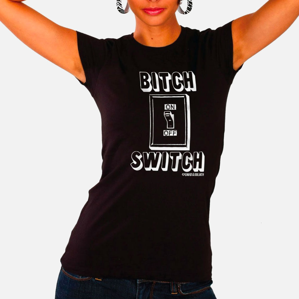 Bitch Switch Ladies' Tee