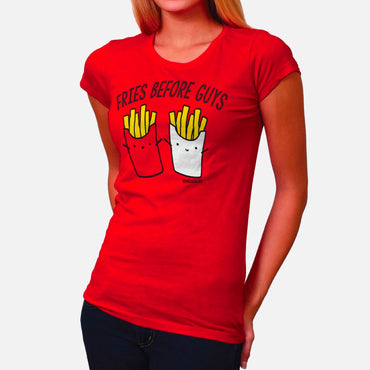 Fries Before Guys Ladies' Tee