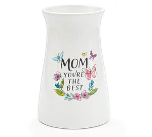 Mom You're the Best Vase