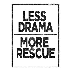 Less Drama More Rescue Slouchy Tank