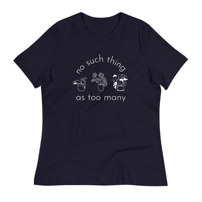 Too Many - White Women's Relaxed T-Shirt