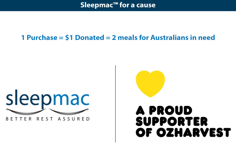 Sleepmac for a cause - proud supporter of Ozharvest