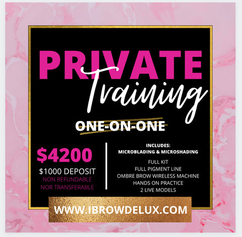 *PRIVATE***Microblading & ShadingTraining - DEPOSIT ONLY