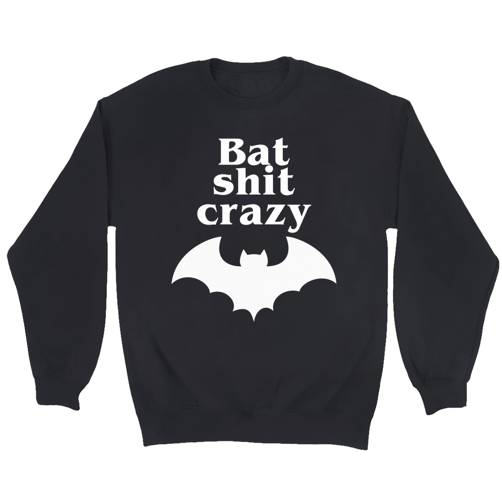 Limited Edition Bat Shit Crazy Sweater