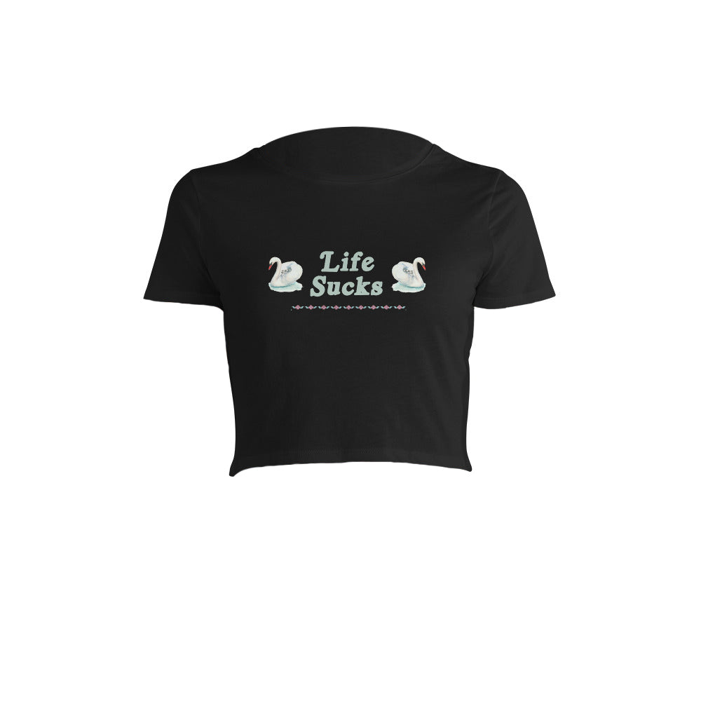 Life Sucks Crop Tee in Black