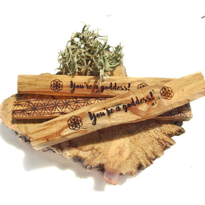 You're a Goddess | Etched Palo Santo Stick