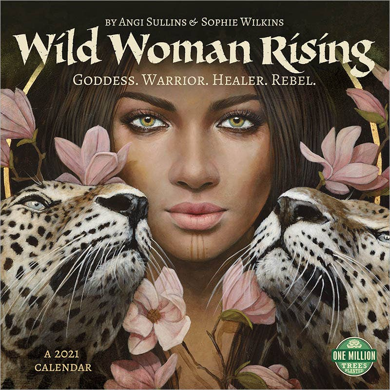 Wild Woman Rising 2021 Wall Calendar