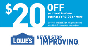 FIVE (5x) Lowes $20 OFF $100 Purchase Printable Coupons (to use IN-STORE)