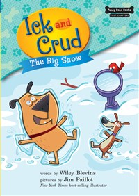 Ick and Crud: The Big Snow