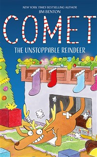 Comet: The Unstoppable Reindeer