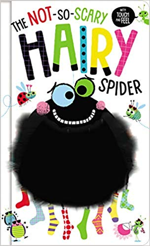 The Not So Scary Hairy Spider Book