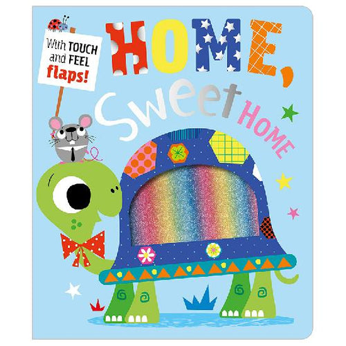 Home, Sweet Home Lift-the-Flap Board Book