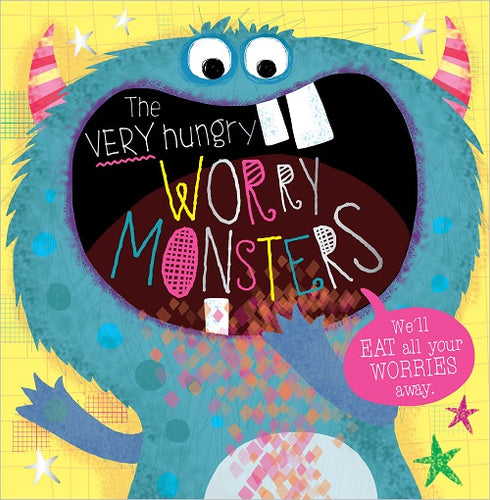 The Very Hungry Worry Monsters Book