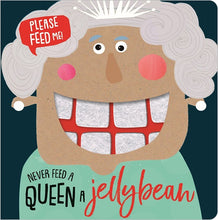 Load image into Gallery viewer, Never Feed A Queen A Jellybean Book