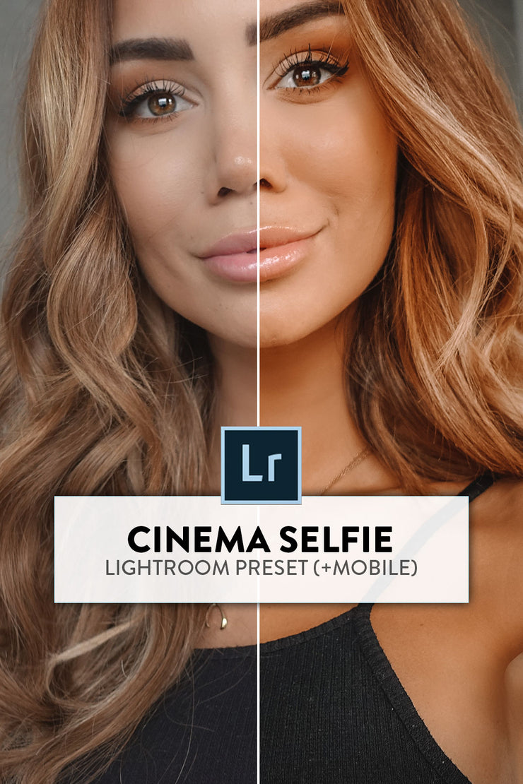 Cinema Selfie Lightroom Preset