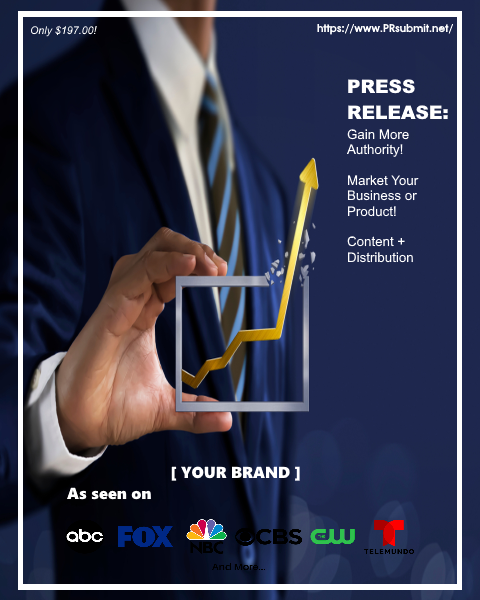 Elevate Your Brand with a PRsubmit Premium Press Release