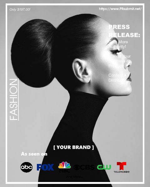 <strong>FASHION + STYLE</strong><br>Premium Press Release Tailored for Fashion and Style