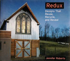 Redux: Designs that Reuse, Recycle, and Reveal