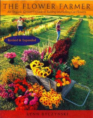 The Flower Farmer: An Organic Grower's Guide