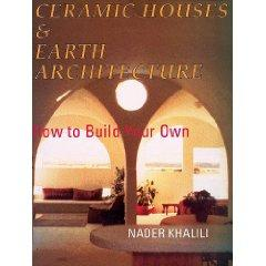 Ceramic Houses & Earth Architecture: How to Build Your Own