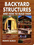 Backyard Structures & How to Build Them