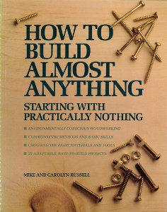 How To Build Almost Anything