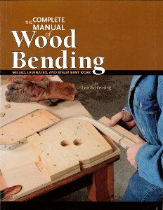The Complete Manual of Wood Bending
