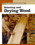 Selecting & Drying Wood