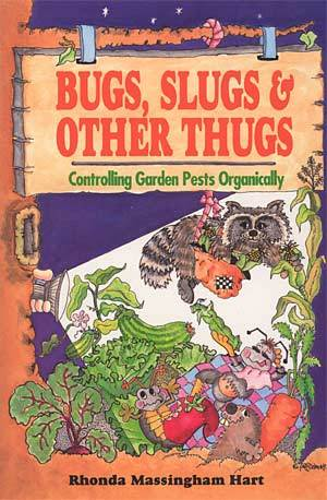 Bugs, Slugs & Other Thugs